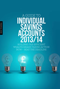 A Guide to Individual Savings Accounts 2013-2014