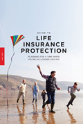 Guide to Life Insurance Protection